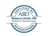 ABD Pediatric Dermatology Certificate - Rebecca Smith MD